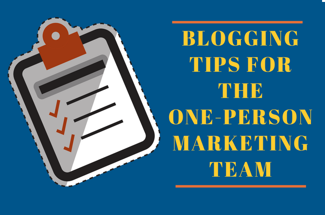 Blogging-Tips-One-Person-Marketing-Team