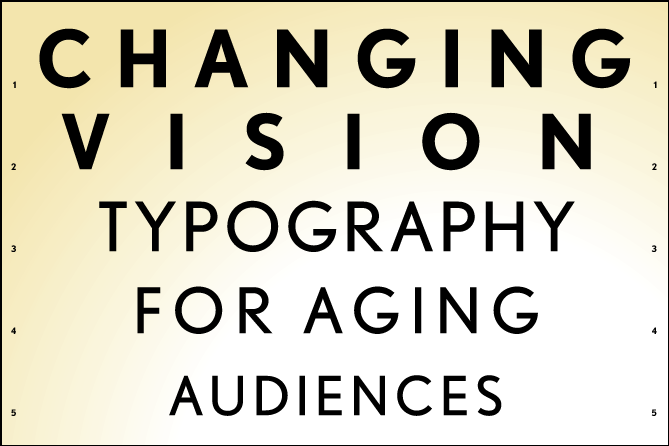 changing vision aging eyes typography