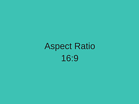 Aspect Ratio 16x9.png