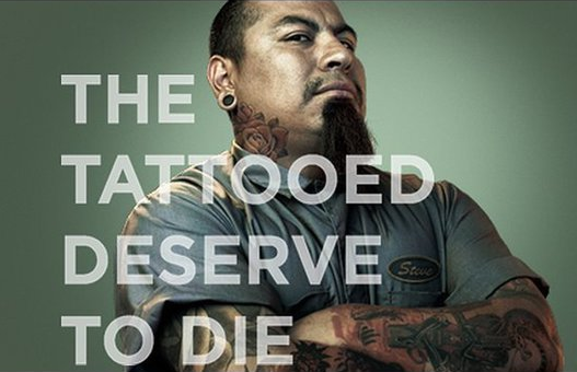 """""""The tattoed deserve to die"""" poster from www.noonedeservestodie.org"""
