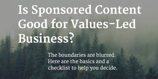 Blurred image with text overlaid - Is Sponsored Content good for values-led business?