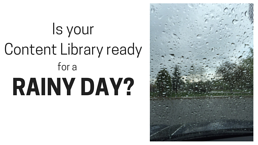 Is_your_Content_Library_ready_for_a_rainy_day-_1