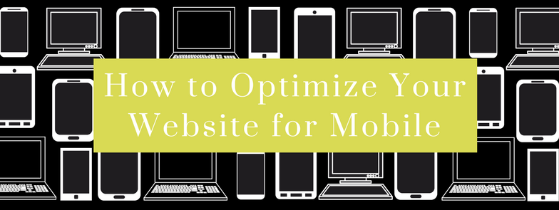 How to Optimize Your Website for Mobile