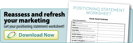 refresh your marketing - download a positioning statement worksheet