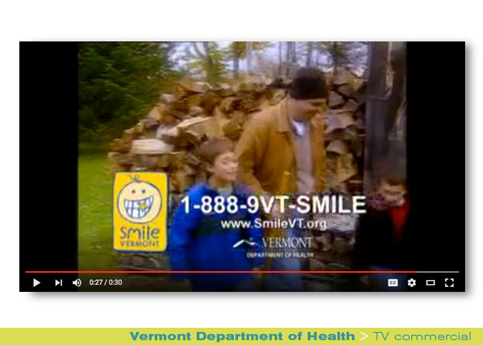 Broadcast: Vermont Department of Health, SmileVT
